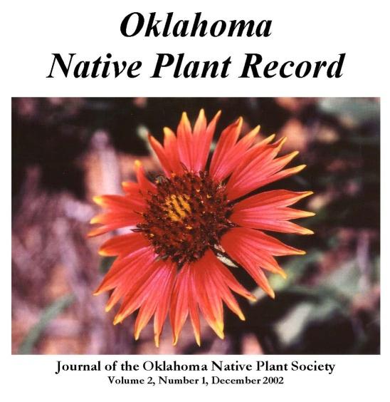 Cover: Gaillardia pulchella (Indian Blanket) Historian: Lynn Allen Photo by Paul Buck, April 25, 1981. Winner of the first ONPS Photo Contest in 1988.